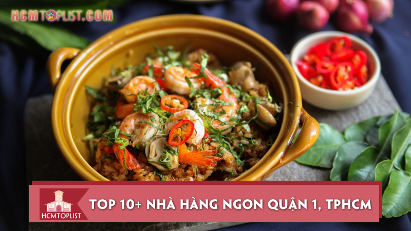 10-nha-hang-ngon-quan-1-cuc-ky-noi-tieng-va-hut-khach