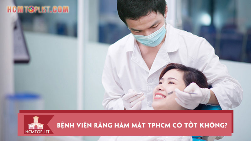 benh-vien-rang-ham-mat-trung-uong-tphcm-co-tot-khong