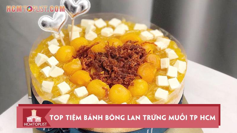 top-10-tiem-banh-bong-lan-trung-muoi-o-tp-hcm-ngon-nhat