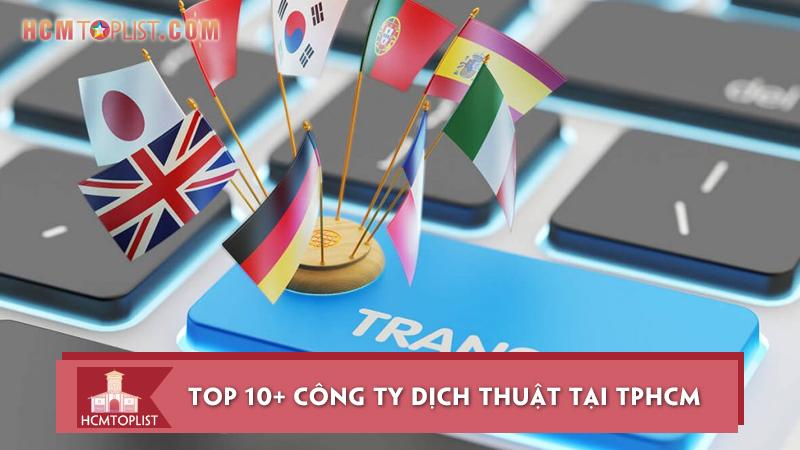 10-cong-ty-dich-thuat-tai-tphcm-nhanh-chuan-chuyen-nghiep