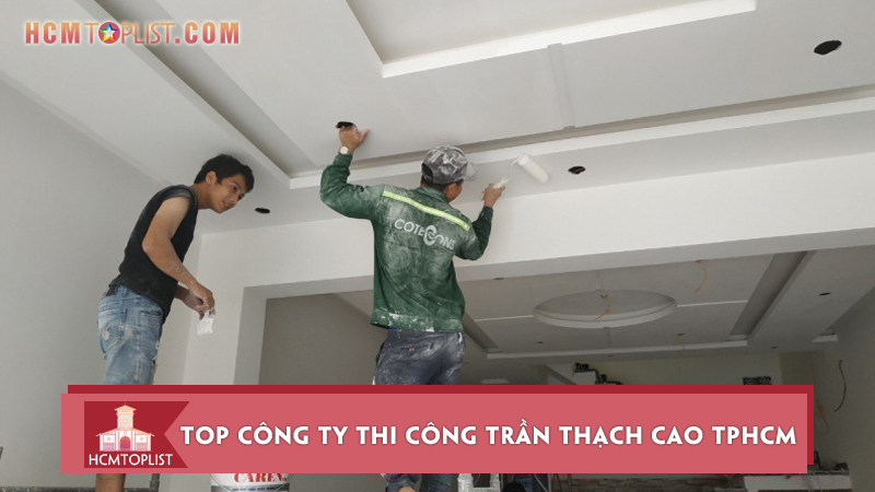 top-10-cong-ty-thi-cong-tran-thach-cao-tphcm-chat-luong