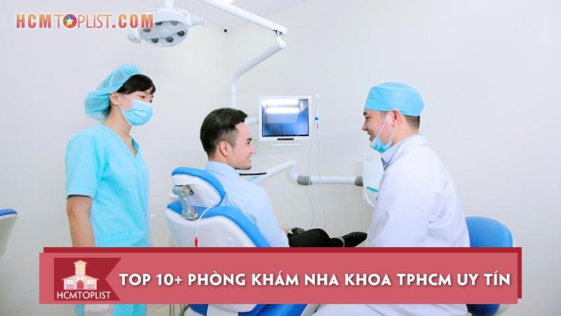 top-10-phong-kham-nha-khoa-tphcm-uy-tin-chat-luong