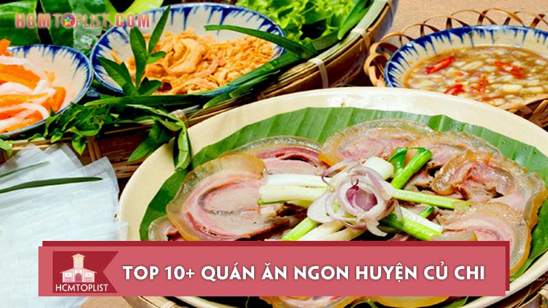 top-10-quan-an-ngon-huyen-cu-chi-cho-thuc-khach