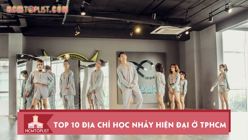 top-10-dia-chi-hoc-nhay-hien-dai-o-tphcm-chuyen-nghiep-nhat