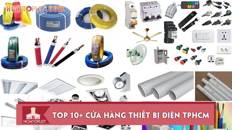 10-cua-hang-thiet-bi-dien-tphcm-chinh-hang-gia-re-nhat