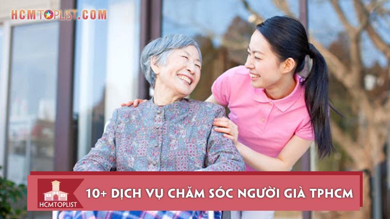 10-dich-vu-cham-soc-nguoi-gia-tphcm-uy-tin-nhat