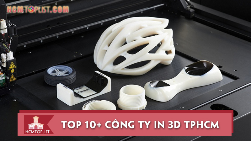 tham-khao-ngay-10-cong-ty-in-3d-tphcm-chat-luong-nhat