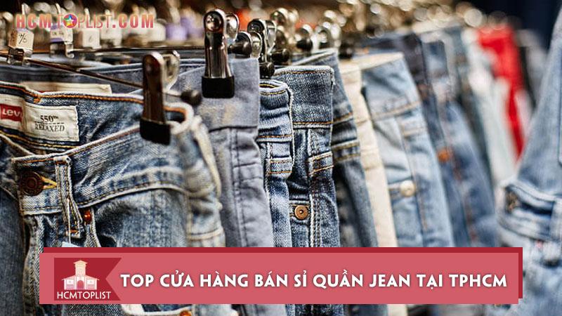 10-cua-hang-ban-si-quan-jean-tai-tphcm-dep-re-chat-luong