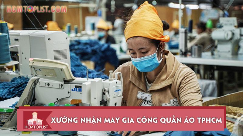 10-xuong-nhan-may-gia-cong-quan-ao-tphcm-gia-re-chat-luong