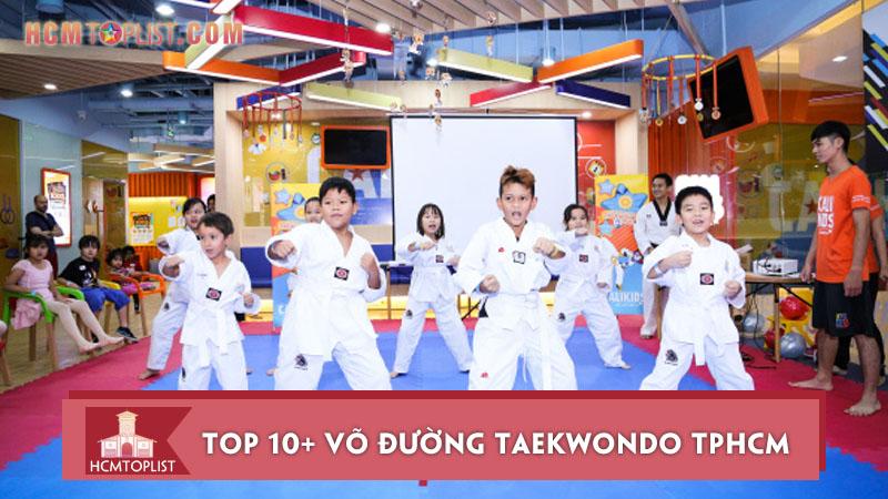 top-10-vo-duong-taekwondo-tphcm-noi-tieng-nhat