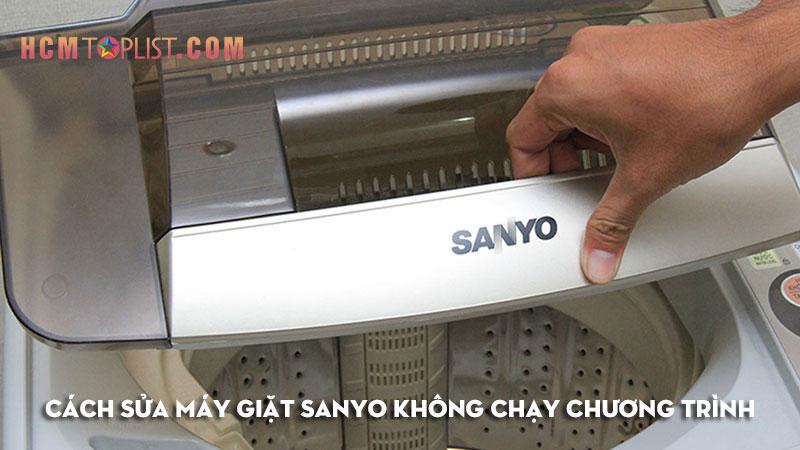 cach-sua-may-giat-sanyo-khong-chay-chuong-trinh-hcmtoplist