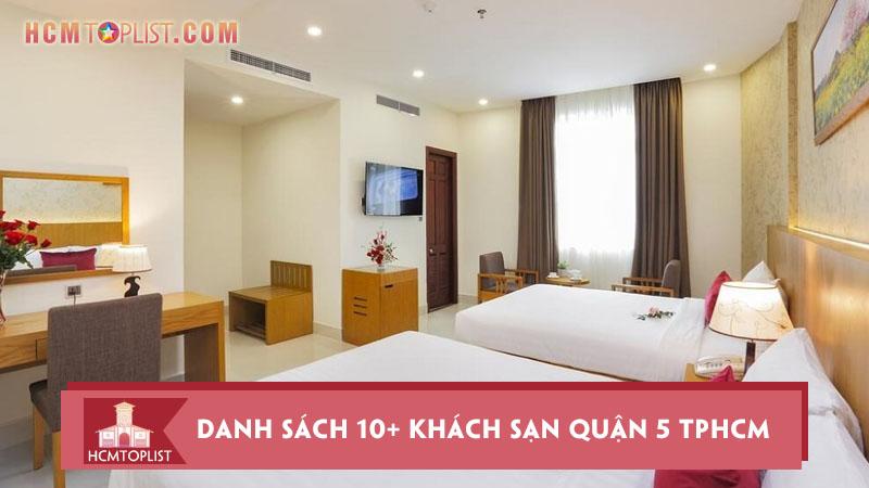 danh-sach-10-khach-san-quan-5-tphcm-co-chat-luong-tot-nhat
