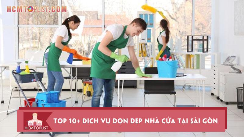 top-10-dich-vu-don-dep-nha-cua-tai-sai-gon