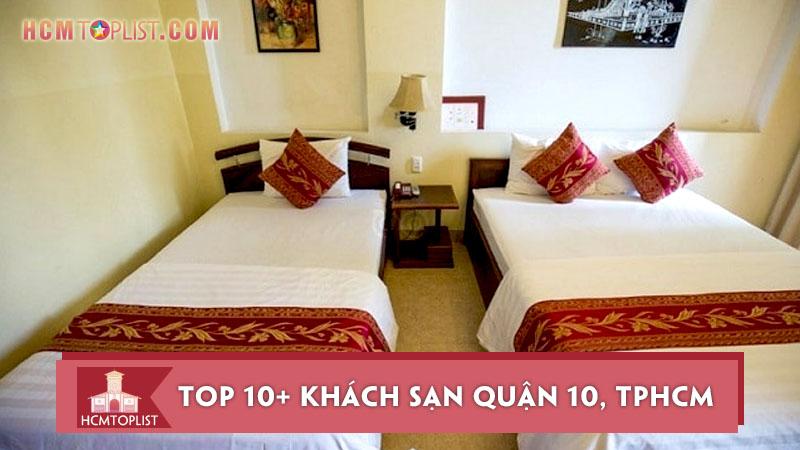top-10-khach-san-quan-10-tp-hcm-gia-re-va-tot-nhat