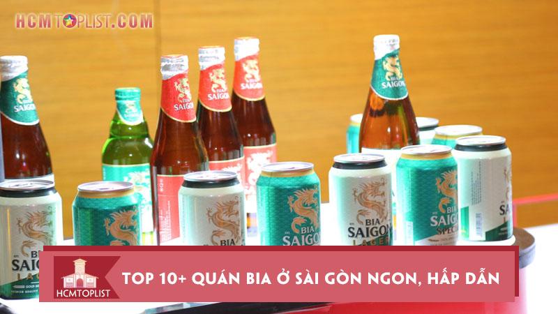 top-10-quan-bia-o-sai-gon-ngon-hap-dan-duoc-yeu-thich-nhat