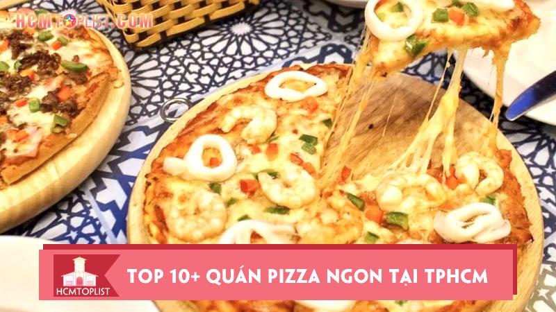 top-10-quan-pizza-ngon-tai-tphcm-khong-the-bo-qua