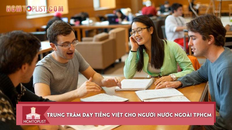 top-10-trung-tram-day-tieng-viet-cho-nguoi-nuoc-ngoai-tai-tphcm